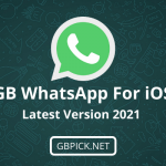 GBWhatsApp for iOS | Download and Install Latest Version 2021