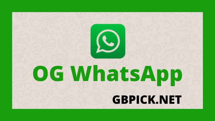 OGWhatsApp, WhatsApp APk