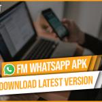FMWhatsApp Apk Free Download - Latest Version (New Update) 2021